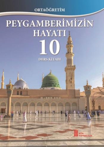 10.Sınıf Peygamberimizin Hayatı Ders Kitabı (Ata Yayıncılık) pdf indir