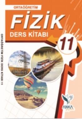 11.Sınıf Fizik Ders Kitabı (Anka Yayınları) pdf indir