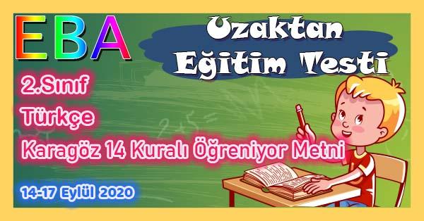 2.Sınıf Türkçe Karagöz 14 Kuralı Öğreniyor Metni Uzaktan Eğitim Testi pdf