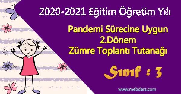 2020-2021 Yılı Pandemi Sürecine Uygun 3.Sınıf 2.Dönem Zümre Toplantı Tutanağı