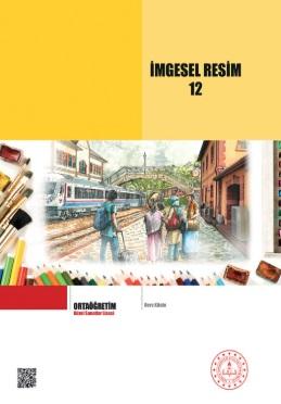 Güzel Sanatlar Lisesi 12.Sınıf İmgesel Resim Ders Kitabı pdf indir