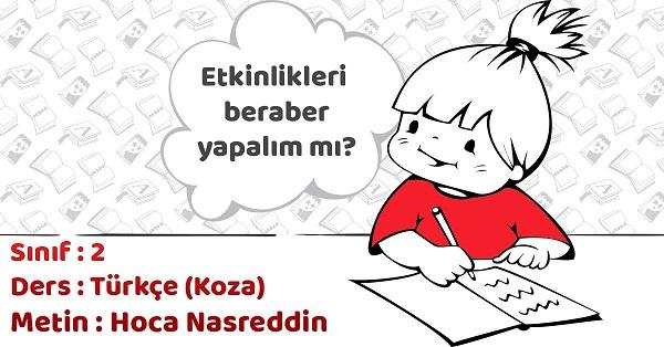 2.Sınıf Türkçe Hoca Nasreddin Metni Etkinlik Cevapları