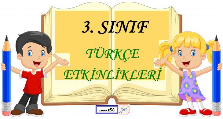 3.Sınıf Türkçe Cümlede Zaman Etkinliği 2