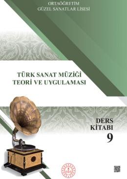 Güzel Sanatlar Lisesi 9.Sınıf Türk Sanat Müziği Teori Ve Uygulaması Ders Kitabı pdf indir