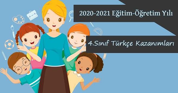 2020-2021 Yılı 4.Sınıf Türkçe Kazanımları ve Açıklamaları