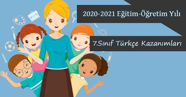 2020-2021 Yılı 7.Sınıf Türkçe Kazanımları ve Açıklamaları