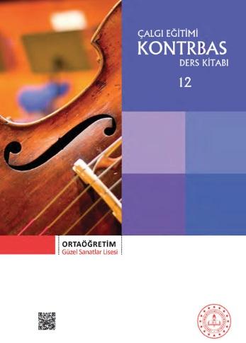 Güzel Sanatlar Lisesi 12.Sınıf Çalgı Eğitimi Kontrbas Ders Kitabı pdf indir