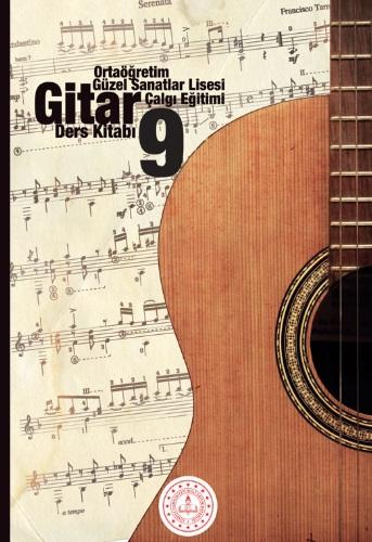 Güzel Sanatlar Lisesi 9.Sınıf Çalgı Eğitimi Gitar Ders Kitabı pdf indir