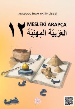 Anadolu İmam Hatip Lisesi 12.Sınıf Mesleki Arapça Ders Kitabı (MEB) pdf indir