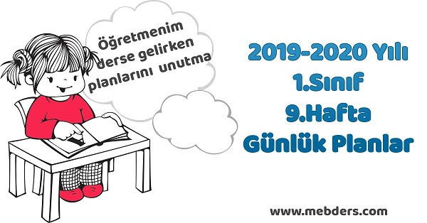 2019-2020 Yılı 1.Sınıf 9.Hafta Tüm Dersler Günlük Planları