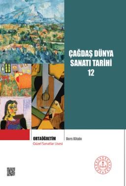 Güzel Sanatlar Lisesi 12.Sınıf Çağdaş Dünya Sanatı Ders Kitabı pdf indir