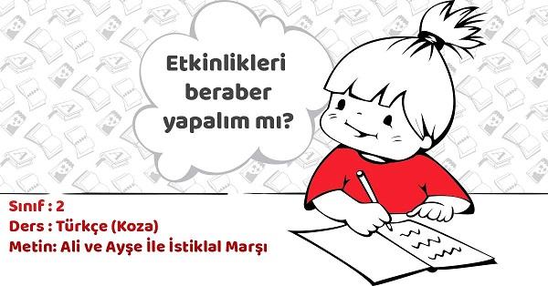 2.Sınıf Türkçe Ali ve Ayşe İle İstiklal Marşı Metni Cevapları ve Tema Sonu Değerlendirme Cevapları