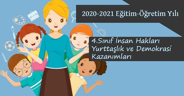 2020-2021 Yılı 4.Sınıf İnsan Hakları Kazanımları ve Açıklamaları
