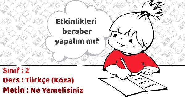 2.Sınıf Türkçe Ne Yemelisiniz Metni Etkinlik Cevapları