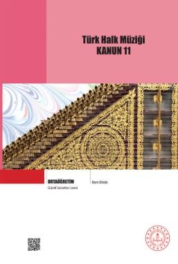 Güzel Sanatlar Lisesi 11.Sınıf Türk Halk Müziği Kanun Ders Kitabı pdf indir