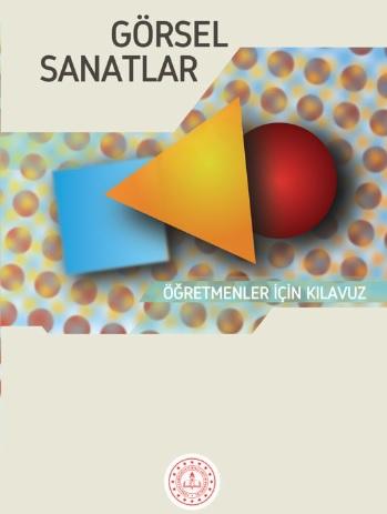 2019-2020 Yılı 4.Sınıf Görsel Sanatlar Öğretmenler İçin Kılavuz Kitap pdf indir