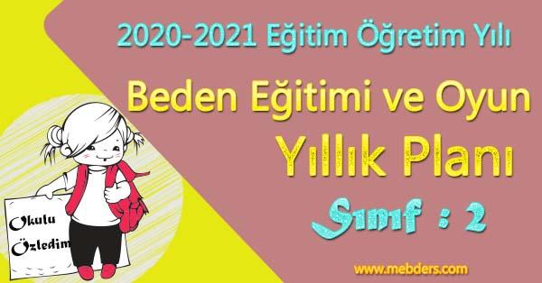 2020 - 2021 Yılı 2.Sınıf Beden Eğitimi ve Oyun Yıllık Planı