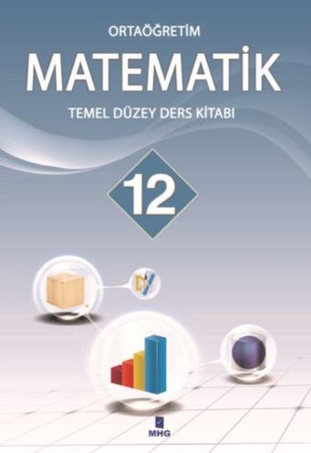 12.Sınıf Temel Düzey Matematik Ders Kitabı (MHG Yayınları) pdf indir