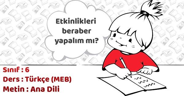 6.Sınıf Türkçe Ana Dili Metni Etkinlik Cevapları (MEB)