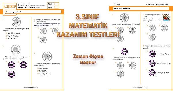 3.Sınıf Matematik Kazanım Testi - Zaman Ölçme, Saatler