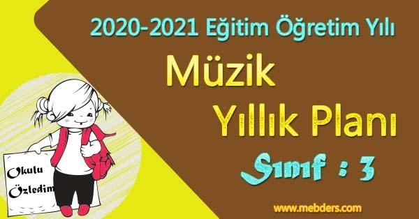 2020 - 2021 Yılı 3.Sınıf Müzik Yıllık Planı
