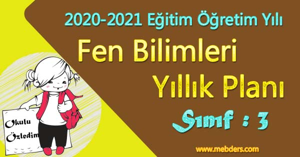 2020 - 2021 Yılı 3.Sınıf Fen Bilimleri Yıllık Planı (MEB)
