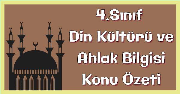 4.Sınıf Din Kültürü ve Ahlak Bilgisi İslam Dini ve Temizlik Konu Özeti