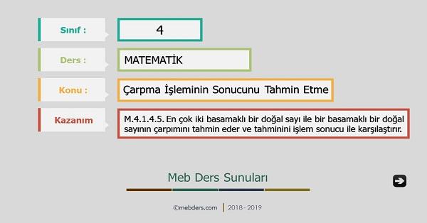 4.Sınıf Matematik Çarpma İşleminin Sonucunu Tahmin Etme Sunusu