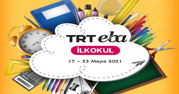 17 - 23 Mayıs Arası EBA TV İlkokul Yayın Akışı, Dersler, Konular