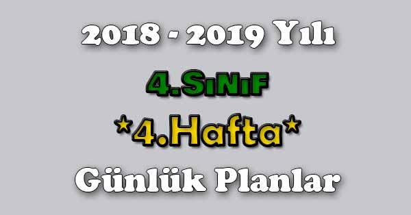 2018 - 2019 Yılı 4.Sınıf Tüm Dersler Günlük Plan - 4.Hafta