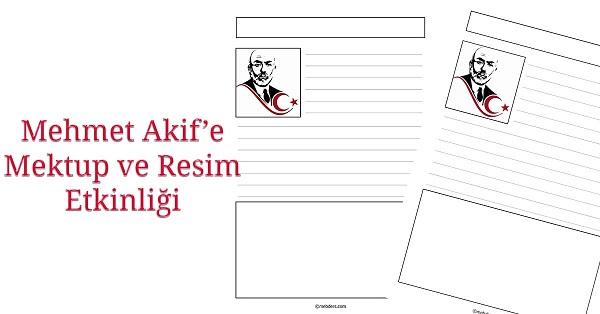 Mehmet Akif'e Mektup ve Resim Etkinliği