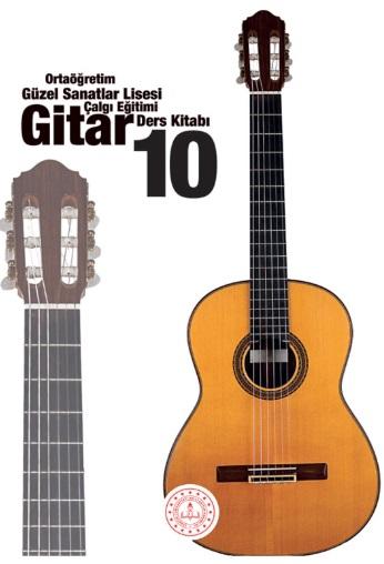 Güzel Sanatlar Lisesi 10.Sınıf Çalgı Eğitimi Gitar Ders Kitabı pdf indir
