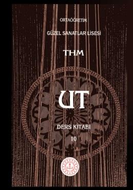 Güzel Sanatlar Lisesi 10.Sınıf Çalgı Eğitimi Ut (THM) Ders Kitabı pdf indir