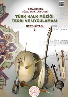 Güzel Sanatlar Lisesi 9.Sınıf Türk Halk Müziği Teori Ve Uygulaması Ders Kitabı pdf indir