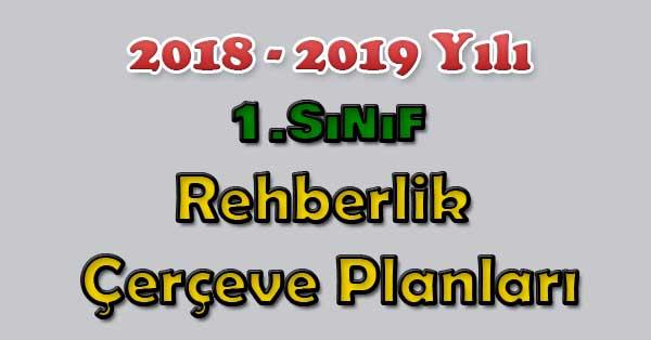 2018-2019 Yılı 1.Sınıf Rehberlik Çerçeve Planı