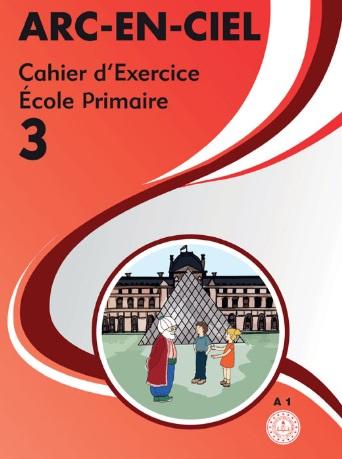 2019-2020 Yılı 3.Sınıf Arc En Ciel Fransızca Çalışma Kitabı (MEB) pdf indir