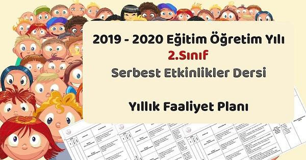 2019 - 2020 Yılı 2.Sınıf Serbest Etkinlikler Yıllık ve Aylık Faaliyet Planı