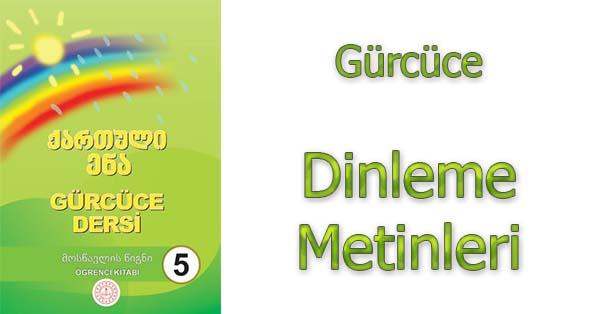 5.Sınıf Gürcüce Dinleme Metinleri - Tüm Ses Dosyaları mp3