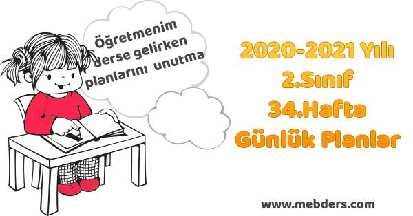 2020-2021 Yılı 2.Sınıf 34.Hafta Tüm Dersler Günlük Planları