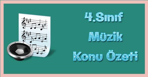 4.Sınıf Müzik Kitabı Konu özetleri