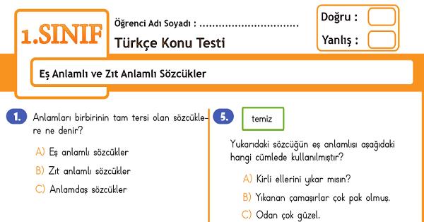 1.Sınıf Türkçe Eş Anlamlı ve Zıt Anlamlı Sözcükler Konu Tarama Testi