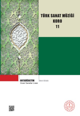 Güzel Sanatlar Lisesi 11.Sınıf Türk Sanat Müziği Koro Ders Kitabı pdf indir