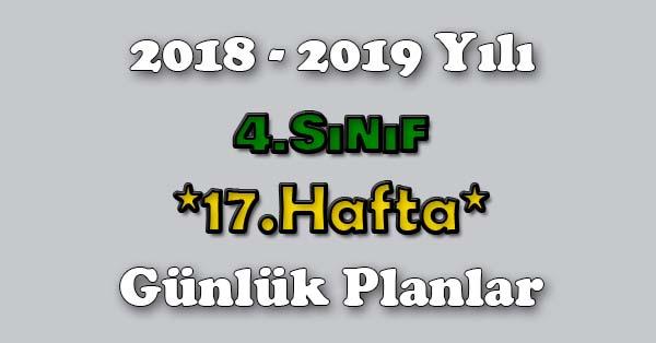 2018 - 2019 Yılı 4.Sınıf Tüm Dersler Günlük Plan - 17.Hafta