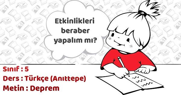 5.Sınıf Türkçe Deprem Metni Etkinlik Cevapları