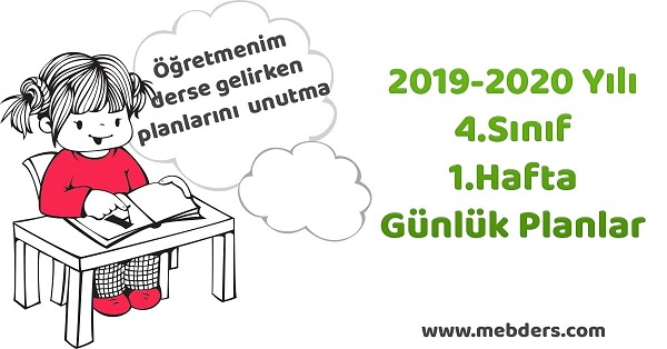 2019-2020 Yılı 4.Sınıf 1.Hafta Tüm Dersler Günlük Planları