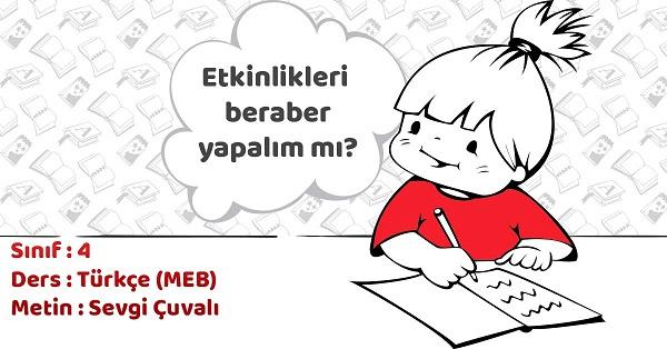 4.Sınıf Türkçe Sevgi Çuvalı Metni Etkinlik Cevapları