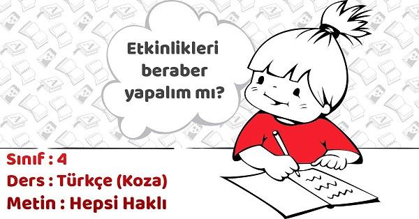 4.Sınıf Türkçe Hepsi Haklı Metni Etkinlik Cevapları