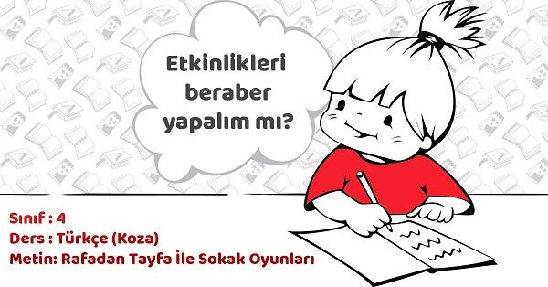 4.Sınıf Türkçe Rafadan Tayfa İle Sokak Oyunları Metni Etkinlik Cevapları