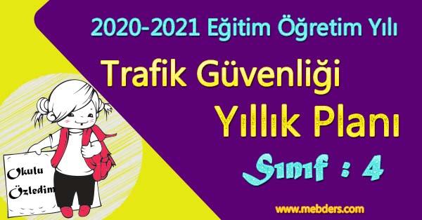 2020 - 2021 Yılı 4.Sınıf Trafik Güvenliği Yıllık Plan (MEB)
