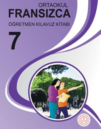 2019-2020 Yılı 7.Sınıf Fransızca Öğretmen Kitabı (MEB) pdf indir